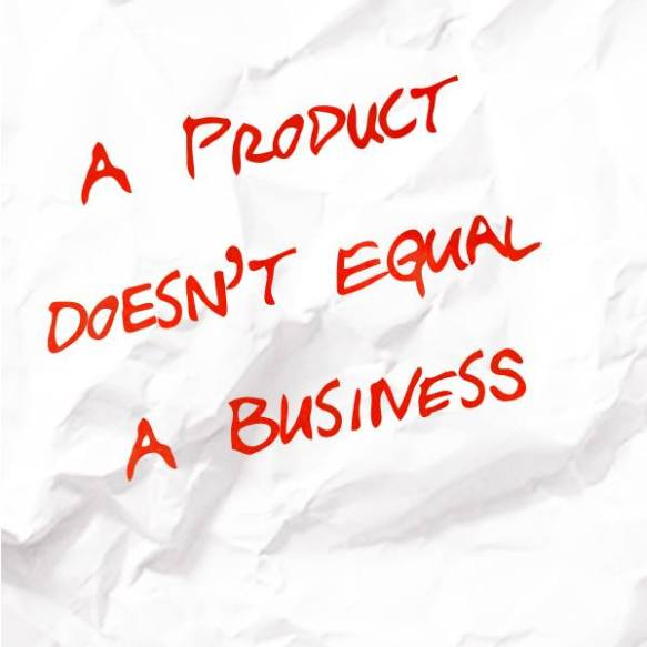 product-isnt-a-business